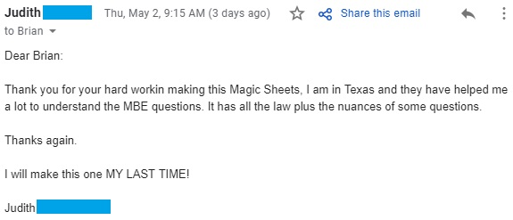 """Thank you for your hard workin making this Magic Sheets, I am in Texas and they have helped me a lot to understand the MBE questions. It has all the law plus the nuances of some questions."""