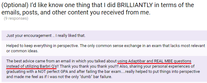 """""""The best advice ... about using Adaptibar and REAL MBE questions instead of utilizing Barbri Q's"""""""